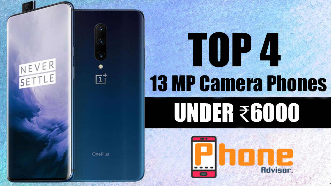 Best 13mp Camera Mobiles Under 6000