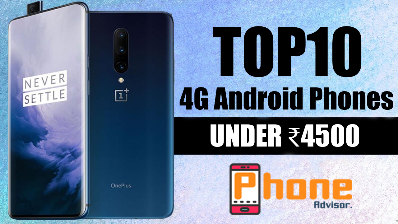 Best 4G Android Smartphones under 4500