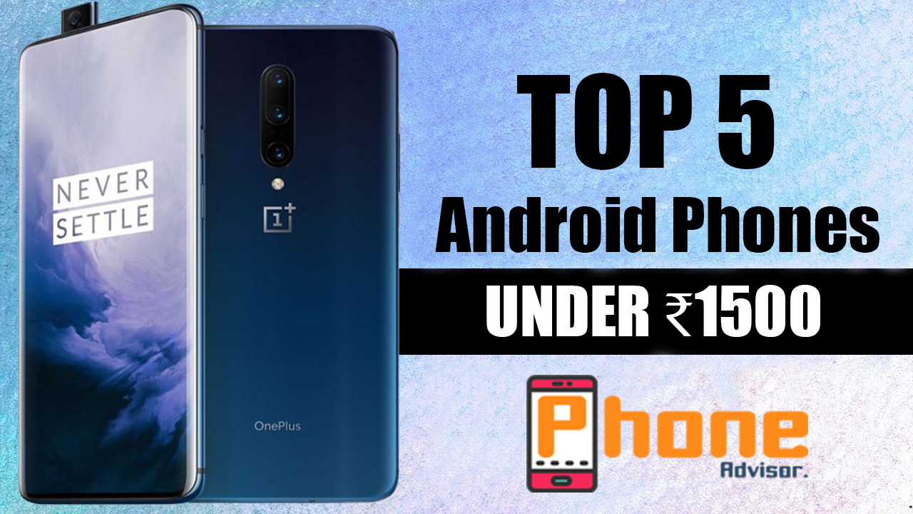 Best Android Smartphones under 1500 ( Touch Screen Mobile With 4g)