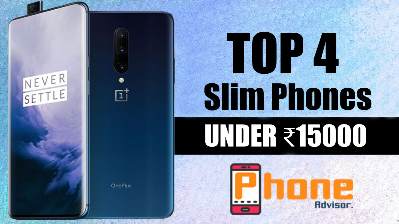Best Slim Mobile Phones Under 15000