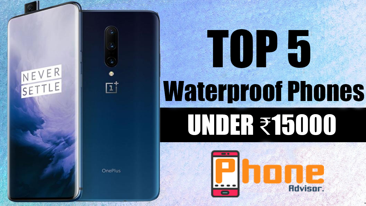 Best waterproof mobiles under 15000
